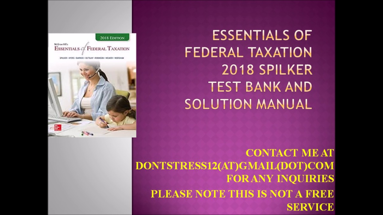 Taxation Of Individuals 2018 Solutions Manual