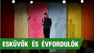 Repeat youtube video Bálint Ferenc: Esküvők és évfordulók