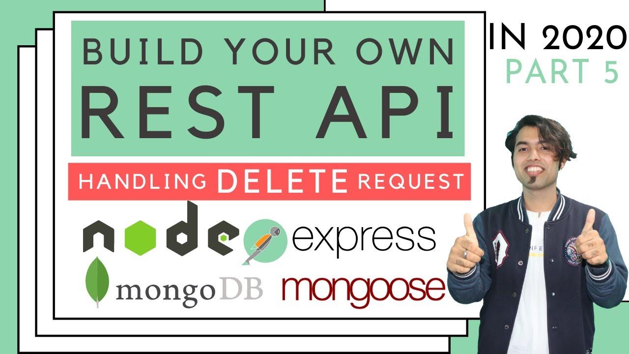 Handling DELETE Request in REST API using NodeJS & MongoDB