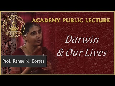 Prof. Renee Borges speaks on Darwin and Our Lives