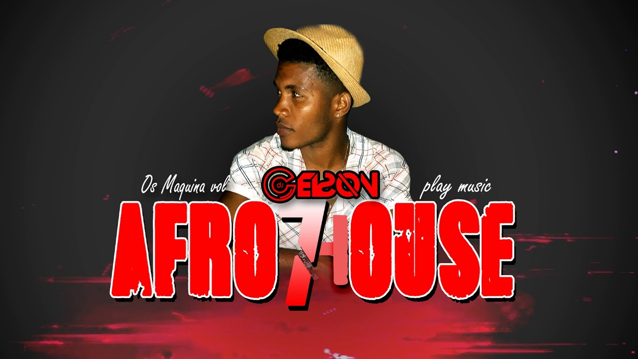 Afro House Remixxx Novo 2019 (OS MMÁQUINA VOL 7) Dj Gelson Gelson - Quality  Audio & Video HD