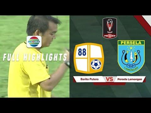 Barito Putera (1) vs (1) Persela Lamongan - Full Highlights   Piala Presiden 2019