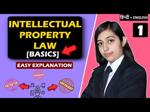 Intellectual Property Rights (IPR) - Introduction [Hindi] Full Lecture