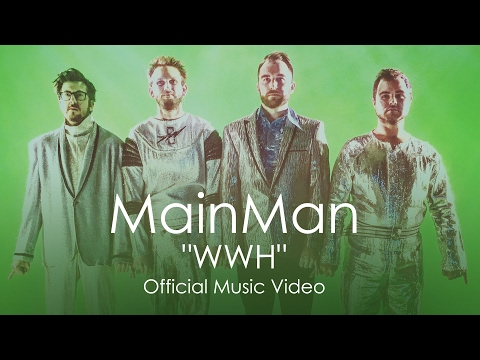 "mainman---""wwh""-(official-music-video)"