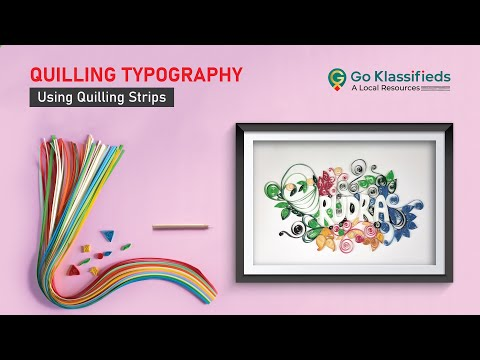 Quilling Typography Tutorial Using Quilling Strips