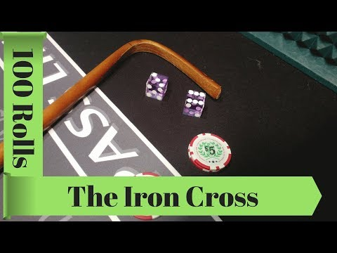 100 Rolls Iron Cross Craps Strategy