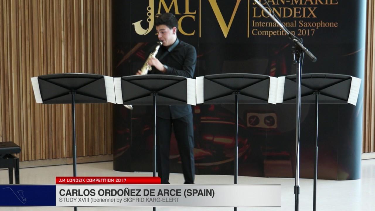 Londeix 2017 - Carlos Ordonez De Arce (Spain) - XVIII Iberienne by Sigfrid Karg Elert