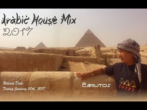 ARABIC HOUSE MIX 2017