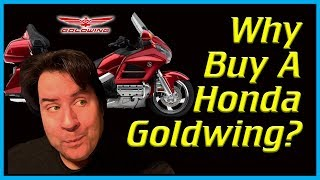 Why I bought A Honda Gold Wing