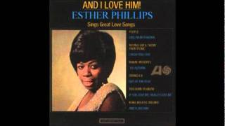 Esther Phillips - Too soon to know