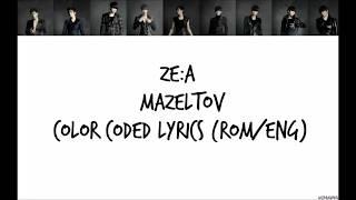 ZE:A [제국의아이들] Mazeltov Lyrics (Rom/Eng)