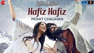 Hafiz Hafiz (Video Song) | Laila Majnu