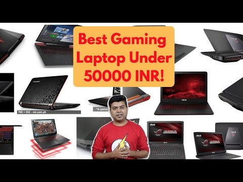 Guide To Buy Best Gaming Laptop in India Under 50,000 INR | Gadgets To Use