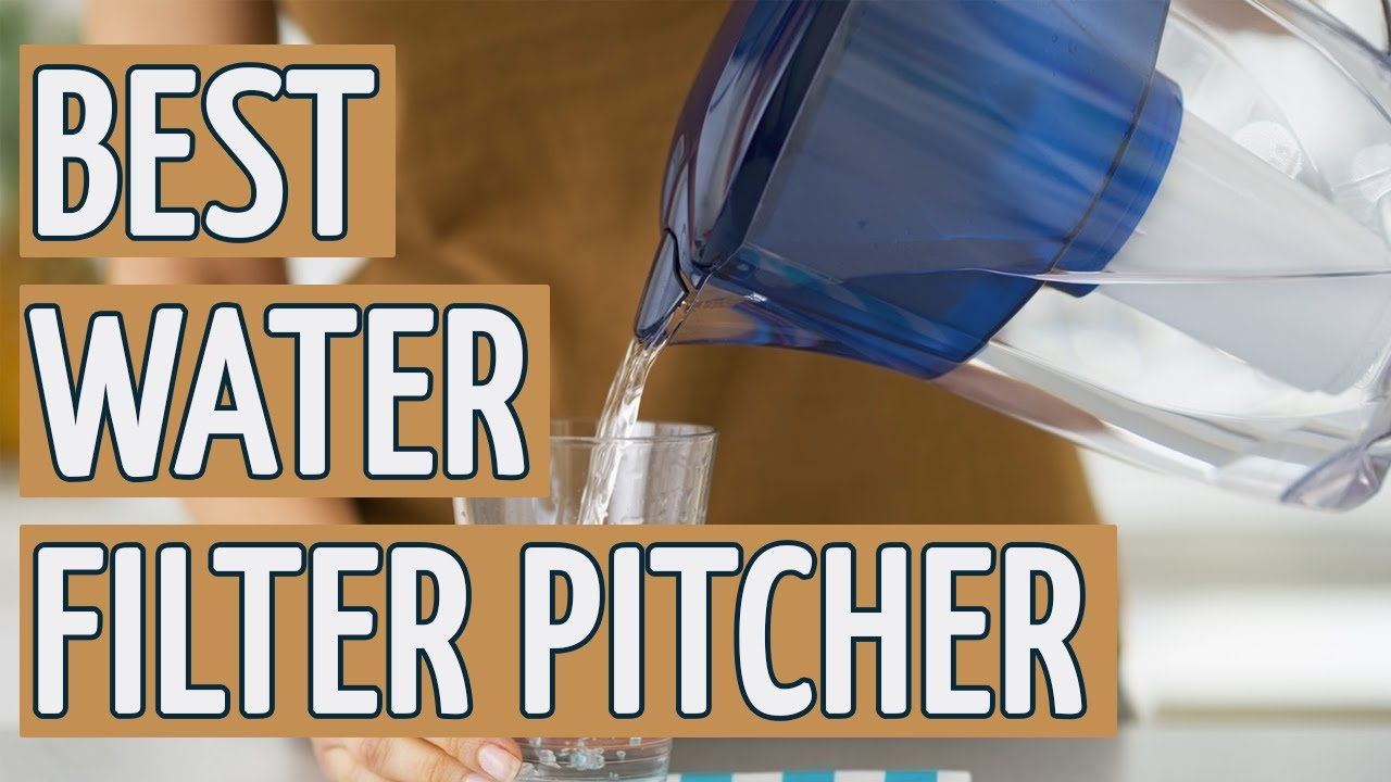 Best Water Filter Pitcher: TOP 10 Water Filter Pitchers Of 2018 ⭐️