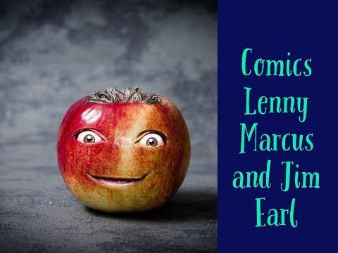 Comics Lenny Marcus & Jim Earl