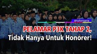 Info Resmi Rekrutmen P3k Tahap 2 Tidak Hanya Untuk Honorer