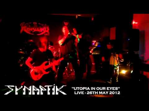 SYNAPTIK 'UTOPIA IN OUR EYES' LIVE 26.5.12.METAL THRASH DEATH UK EXPERIMENTAL