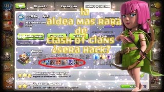 ¿La Aldea Mas Rara De Clash Of Clans Sera Hack o Bug ? [By The AnilarGames]
