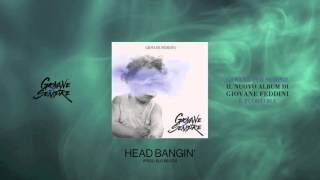 Giovane Feddini - Head Bangin