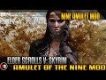 The Elder Scrolls V: Skyrim - Amulet Of The Nine Mod