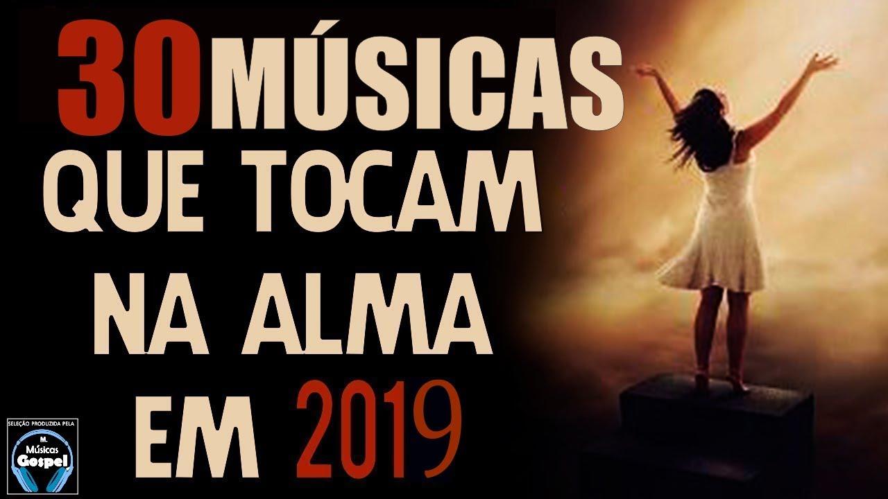 Louvores E Adoração 2019 As Melhores Músicas Gospel Mais Tocadas 2019 Top Gospel 2019