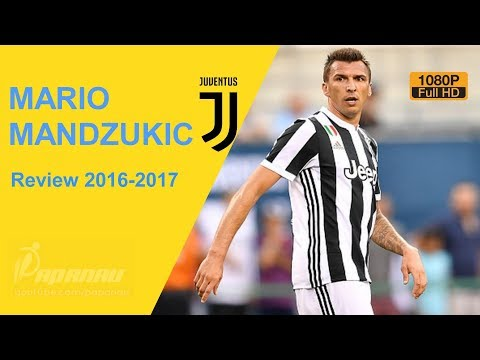 MARIO MANDZUKIC • JUVENTUS • Goals, Skills, Assists,Heading & Tackles • 2016 / 2017 • HD 1080p