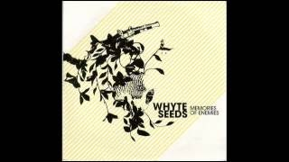 Whyte Seeds - Shallow Life