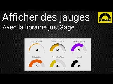 Tutoriel : Afficher Des Jauges Sur Une Page Web Avec La Librairie JustGage