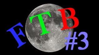 FTB space Astronomy #3 On part sur la lune !