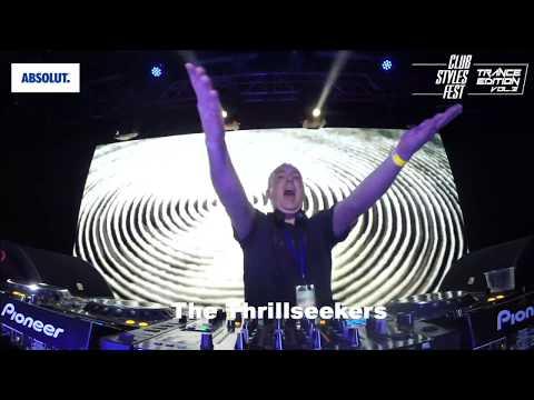 The Thrillseekers @ Club Styles Fest. Trance Edition. vol.2, Kyiv, Ukraine 12/9/2017 (Full DJ Set)