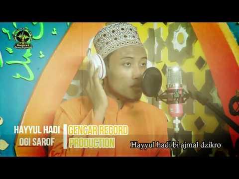 HAYYUL HADI | VOC : OGI SAROF