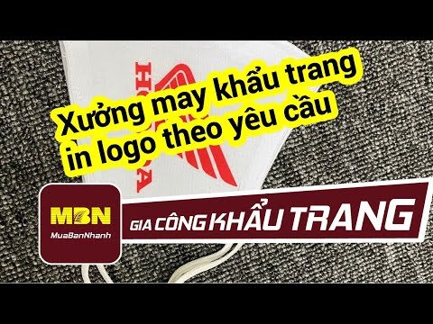 Xưởng may khẩu trang in logo theo yêu cầu | MuaBanNhanh | May gia công khẩu trang