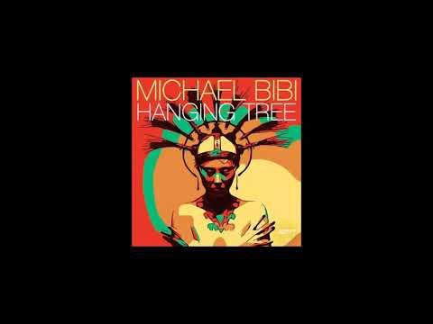 Hanging tree - Michael bibi ( Original mix )