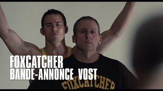 Bande annonce Foxcatcher