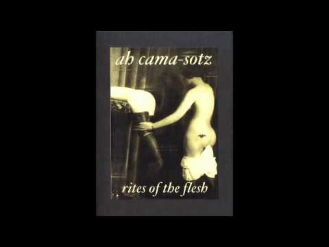 Ah Cama-Sotz - Domination (Fascination)