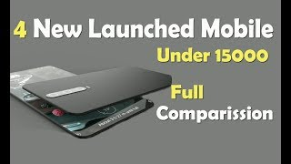 Top 4 Latest Launched Smartphone Under 15 k in India | 2019 Best 4 Mobiles | By Digital Bihar