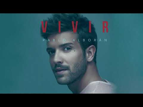 Pablo Alborán - Vivir