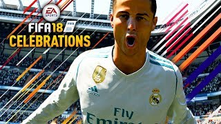 NEW FIFA 18 CELEBRATIONS TUTORIAL! (BEST CELEBRATIONS ON FIFA 18)