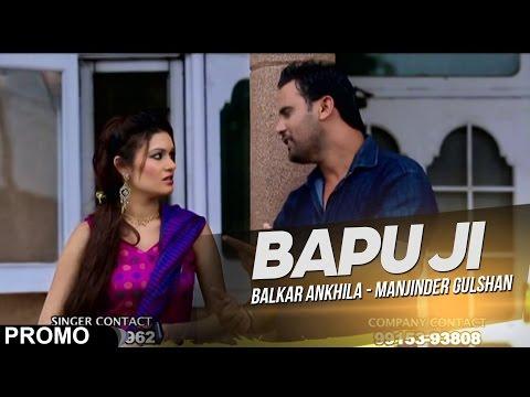 Bapu Ji Balkar Ankhila - Manjinder Gulshan Promo[ Official Video ] 2013 - Anand Music