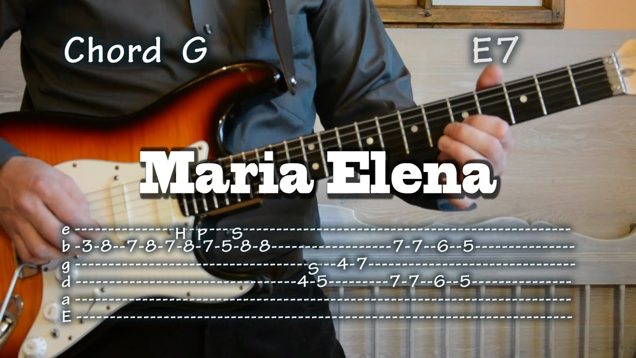 Maria Elena Guitar Tabs And Chords Lesson Como Tocar