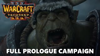 Warcraft 3 Reforged Prologue Campaign Full Walkthrough Gameplay - No Commentary (PC)