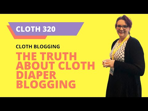 Laundry Rambles - THE TRUTH about Cloth Diaper BLOGGING