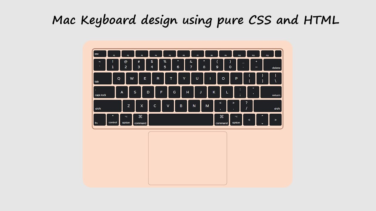 Apple (MacBook) keyboard design using CSS and HTML | CSS Design