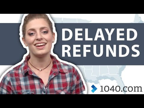 Will My State Refund Be Delayed in 2019?