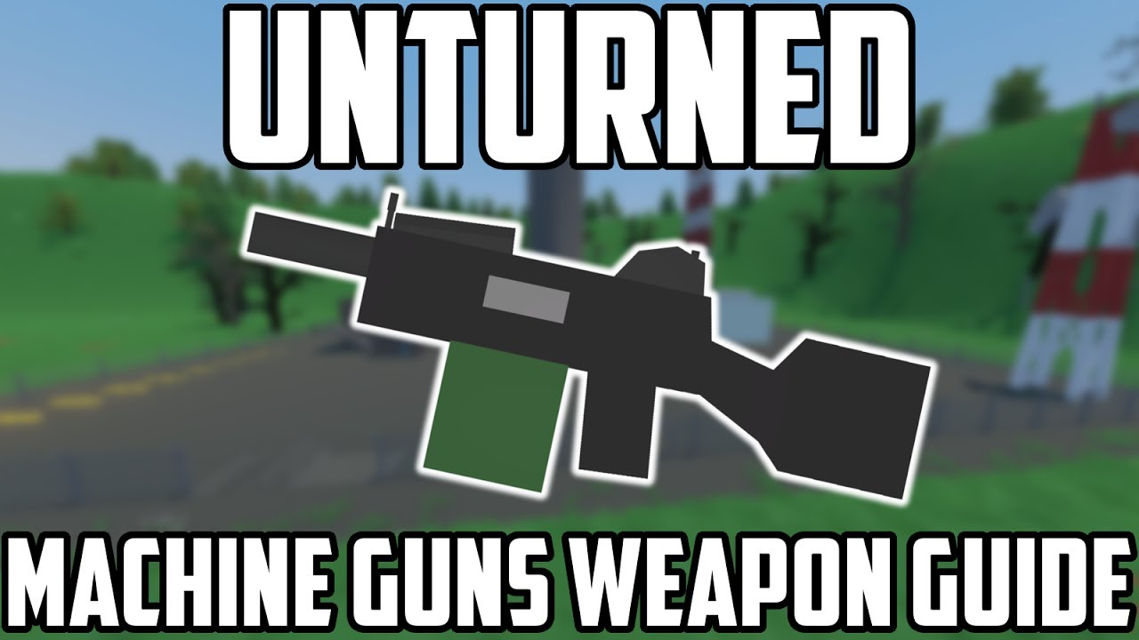 how to get weapons in unturned