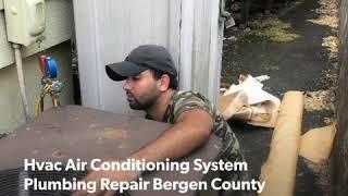 Hvac Air Conditioning System Plumbing Repair Bergen County Nj  9738166370 24/7 Service