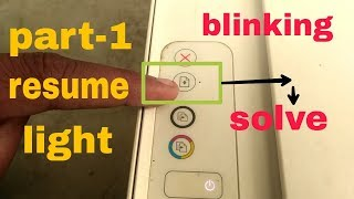 how to Printer resume light blinking problem