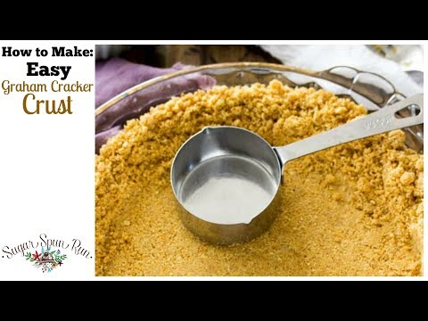 How to make graham cracker crust from scratch