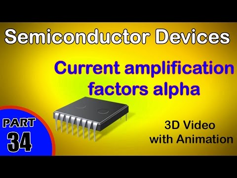 Current amplification factors Semiconductor Devices class 12 Physics subject notes lectures CBSE IIT