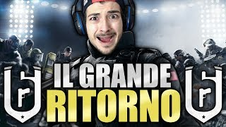 IL GRANDE RITORNO - Rainbow Six Siege ITA